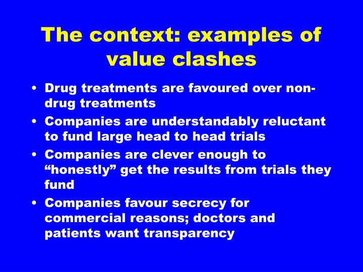 The context: examples of value clashes