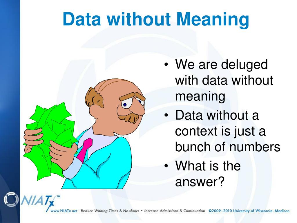Data without Meaning