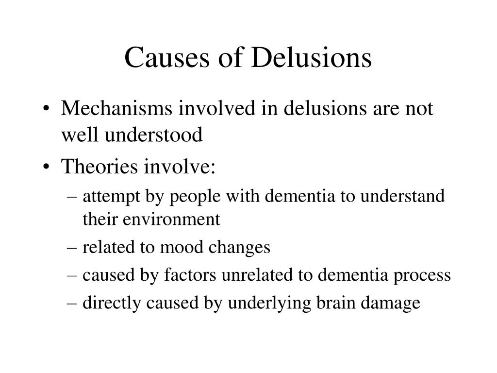 Causes of Delusions