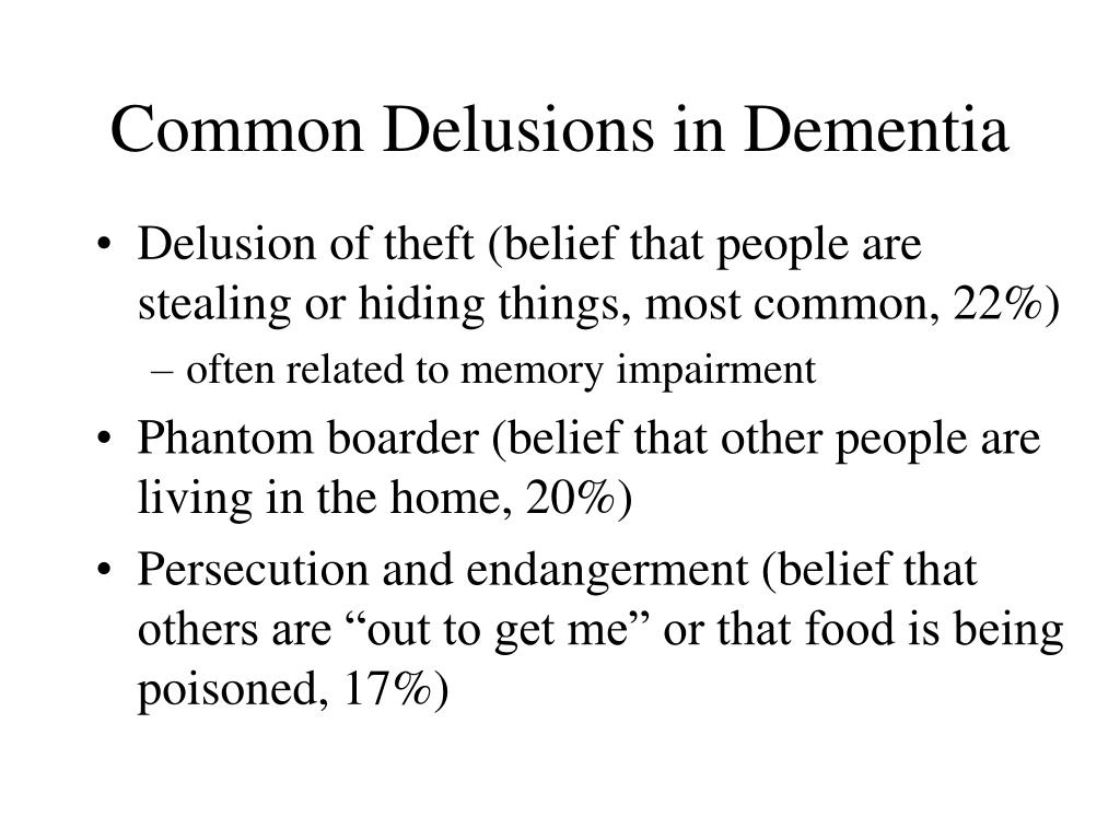 Common Delusions in Dementia