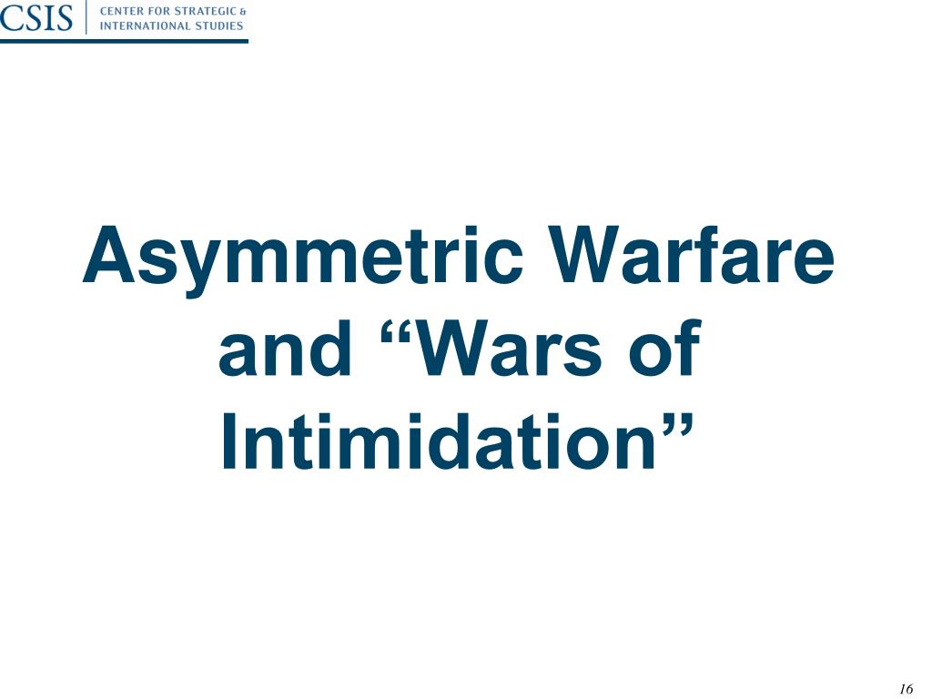 "Asymmetric Warfare and ""Wars of Intimidation"""