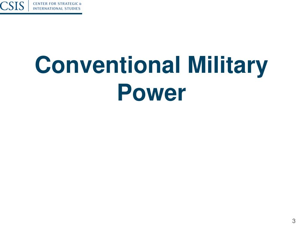 Conventional Military Power