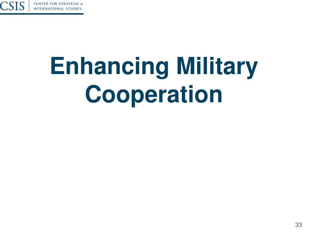 Enhancing Military Cooperation