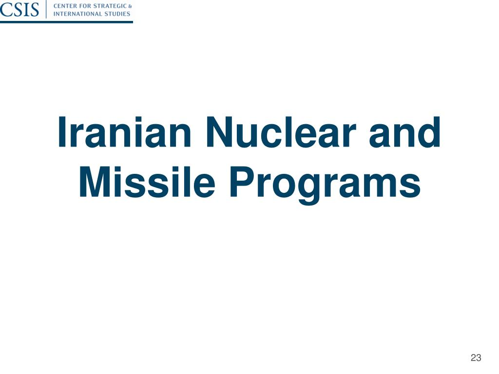 Iranian Nuclear and Missile Programs