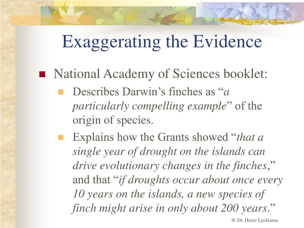 Exaggerating the Evidence