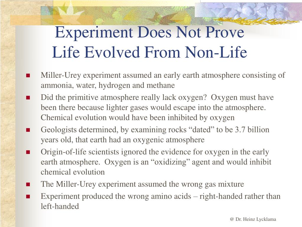 Experiment Does Not Prove Life Evolved From Non-Life
