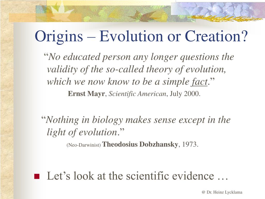 Origins – Evolution or Creation?