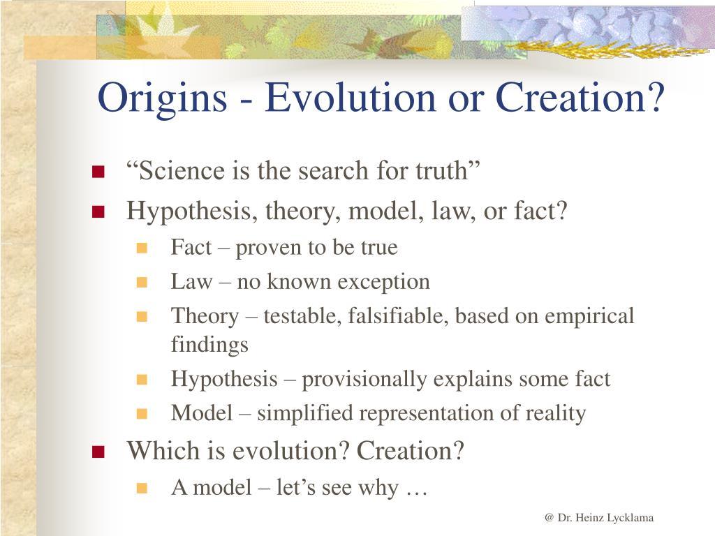 Origins - Evolution or Creation?