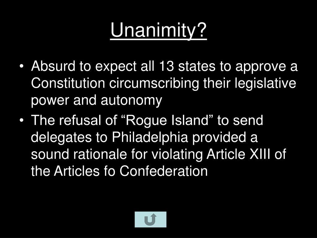 Unanimity?