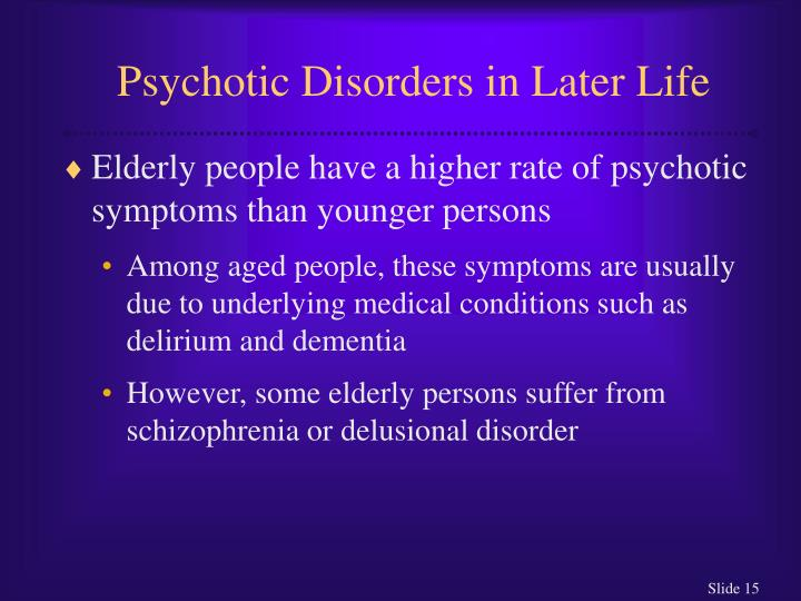 Psychotic Disorders in Later Life