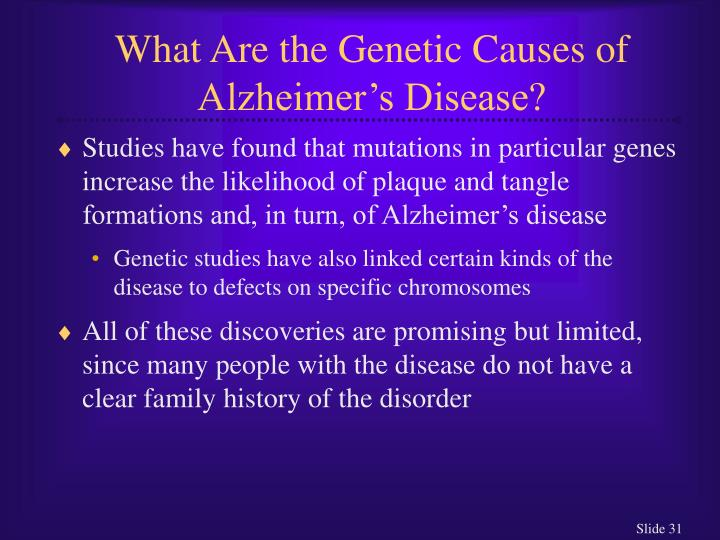 What Are the Genetic Causes of Alzheimer's Disease?