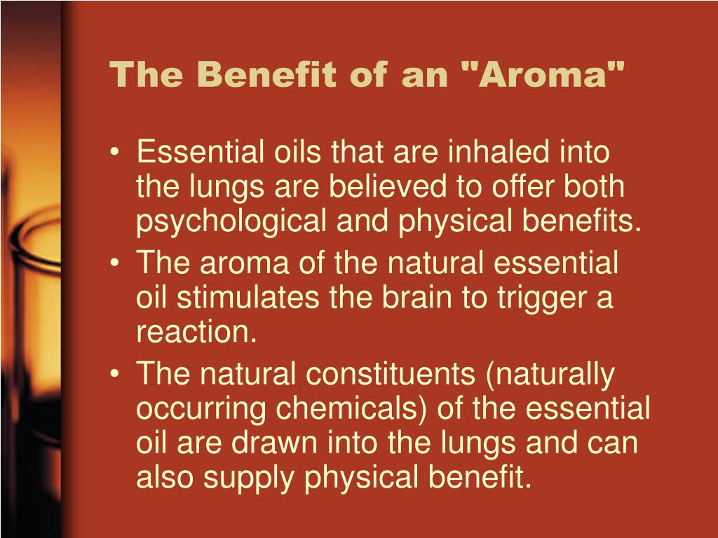 "The Benefit of an ""Aroma"""