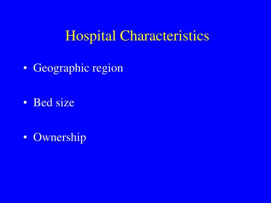 Hospital Characteristics