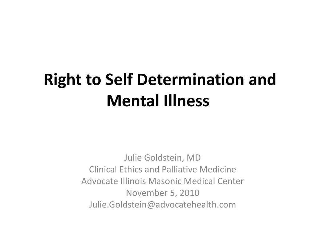 Right to Self Determination and Mental Illness