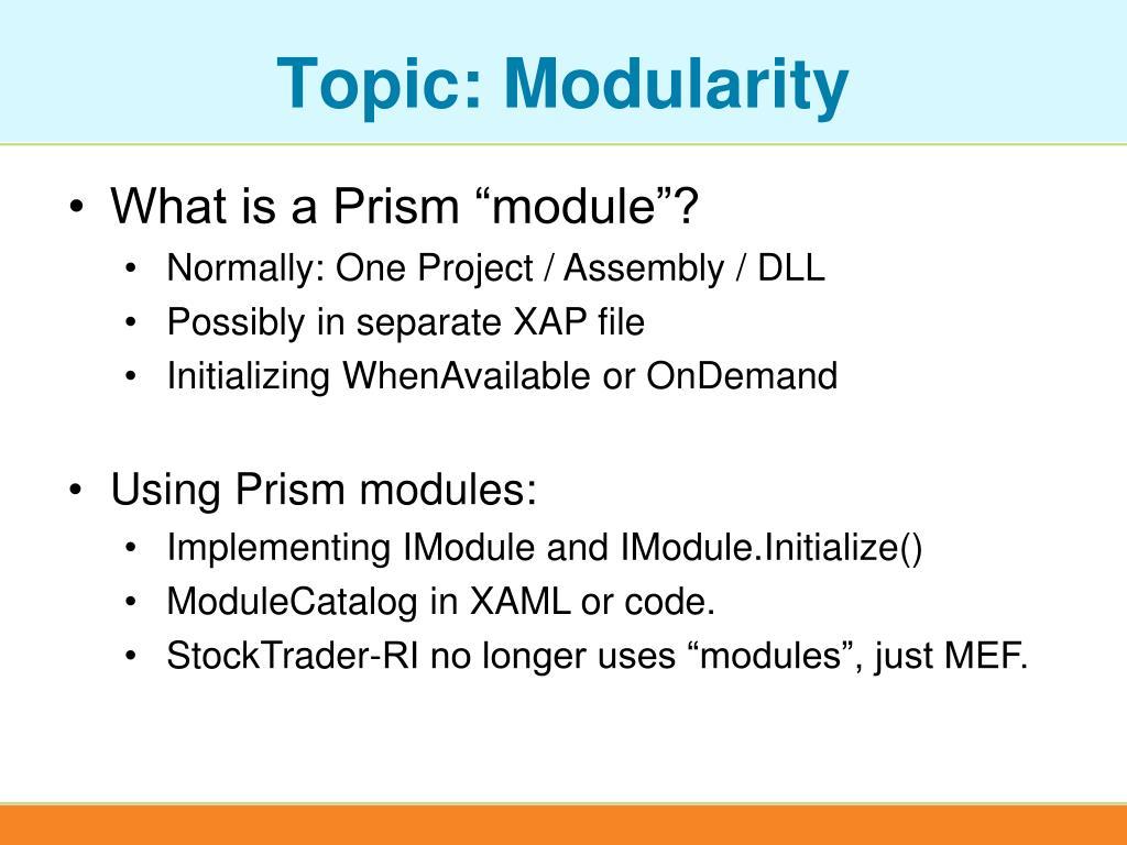 Topic: Modularity
