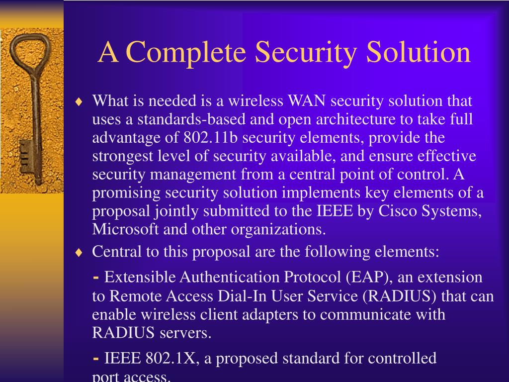 A Complete Security Solution