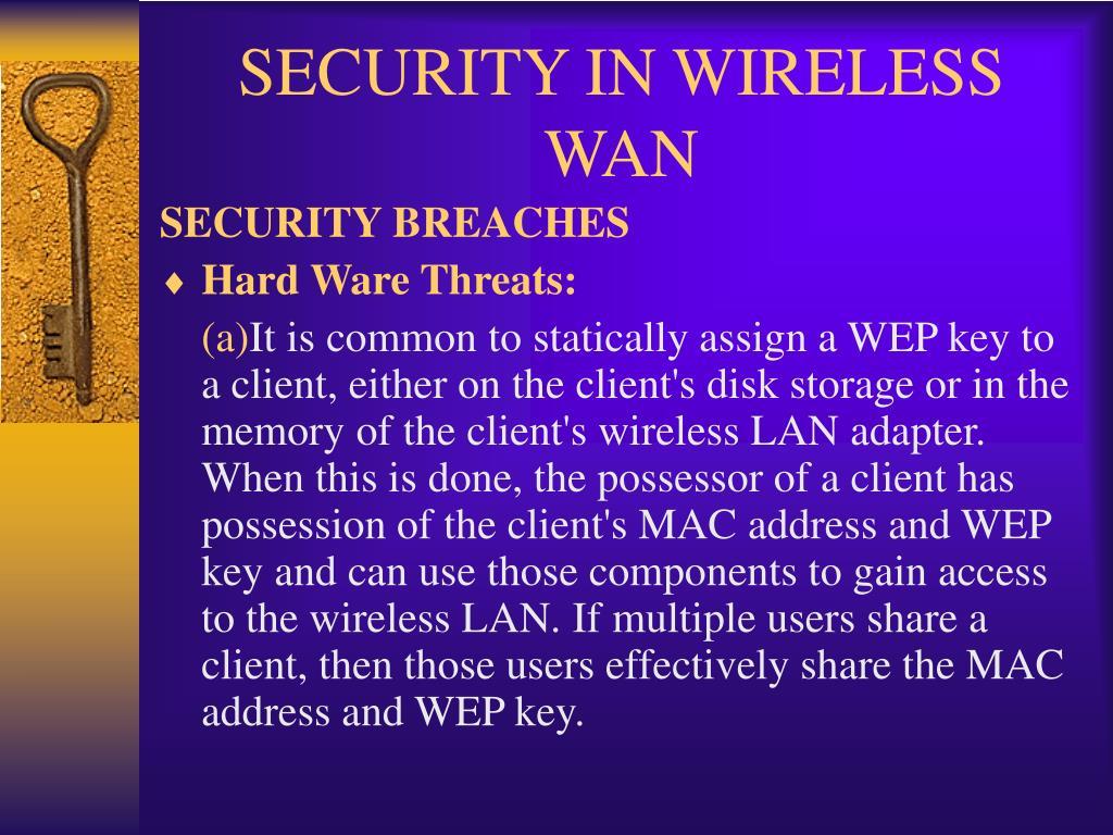 SECURITY IN WIRELESS WAN