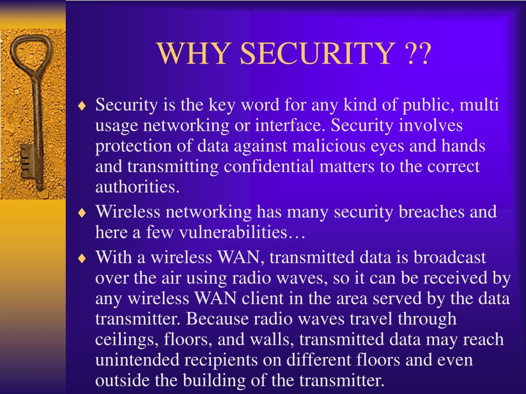 WHY SECURITY ??