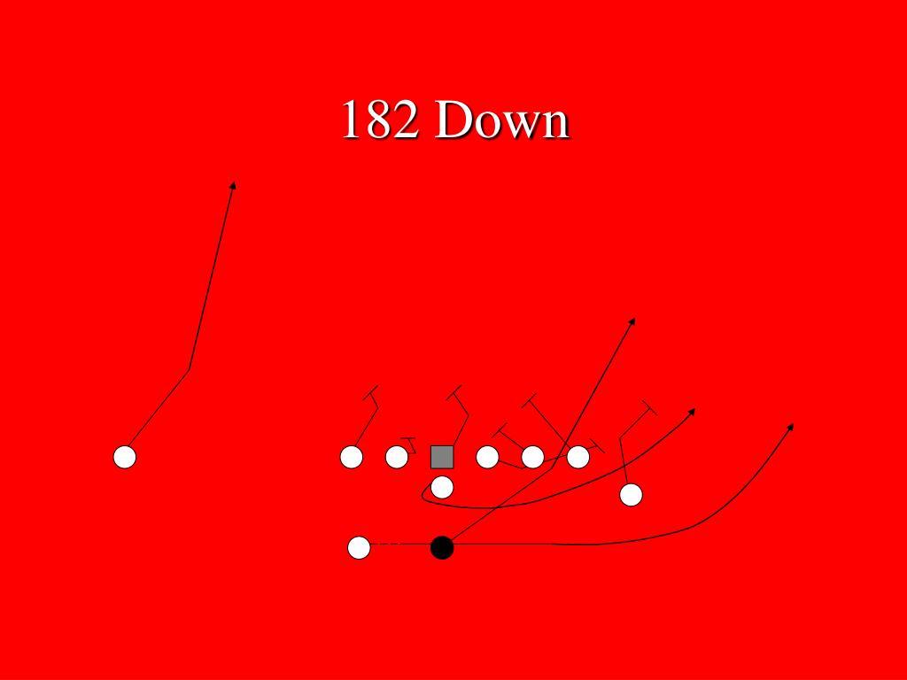 182 Down