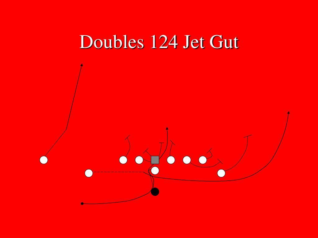Doubles 124 Jet Gut