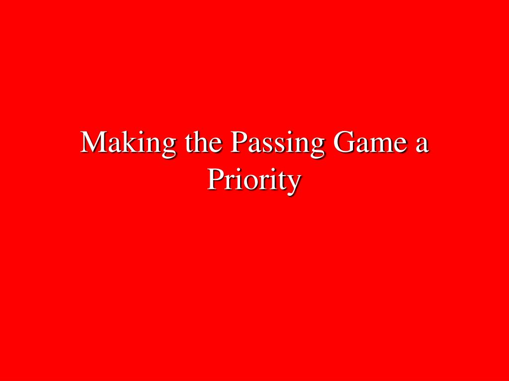 Making the Passing Game a Priority