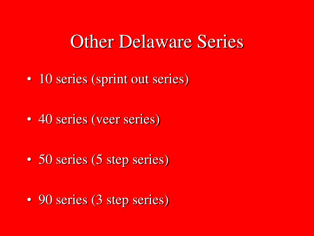 Other Delaware Series