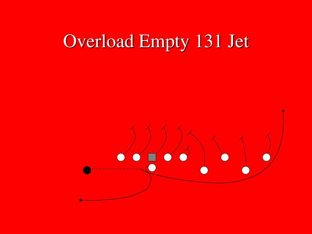 Overload Empty 131 Jet
