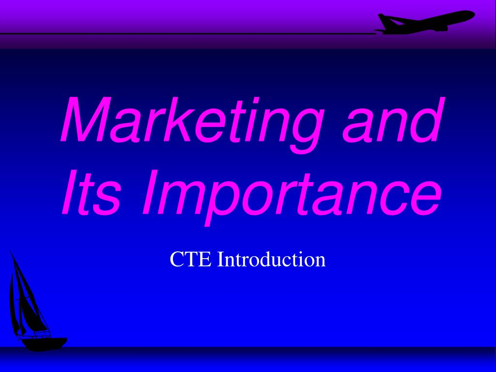 Marketing and Its Importance