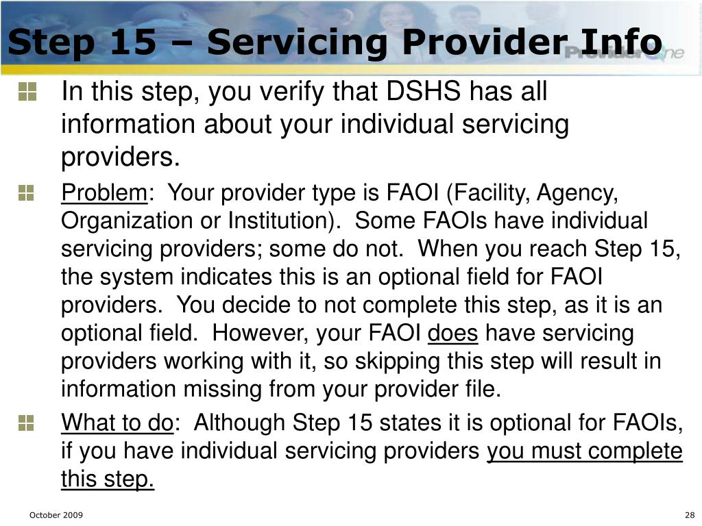 Step 15 – Servicing Provider Info