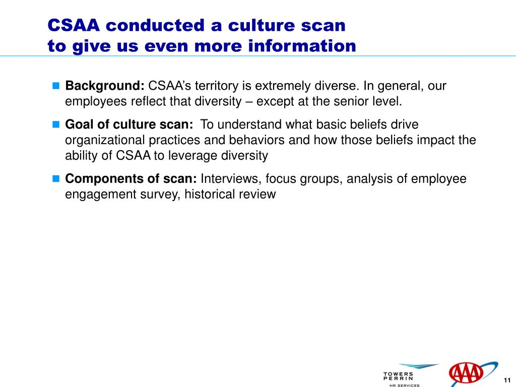 CSAA conducted a culture scan