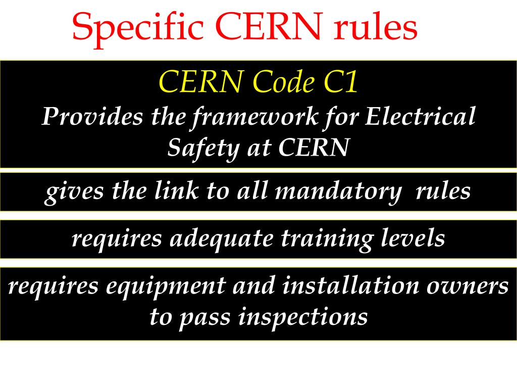 Specific CERN rules