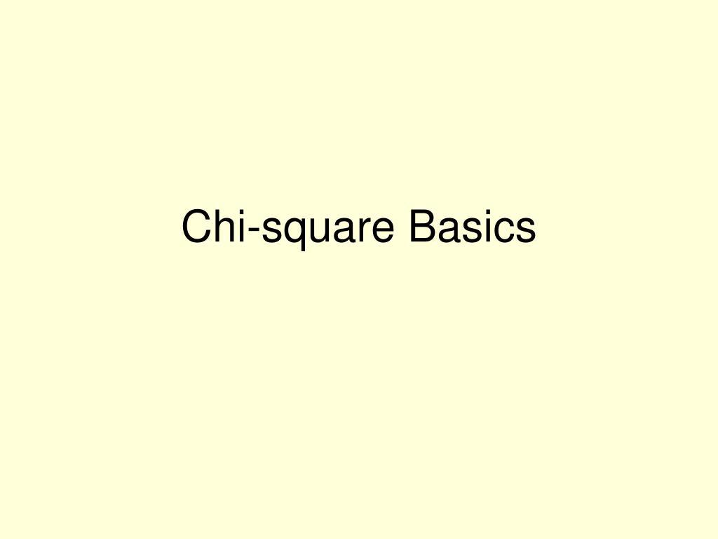 Chi-square Basics
