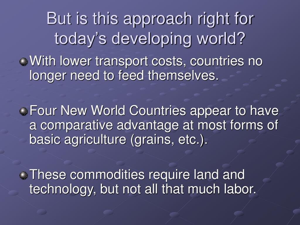 But is this approach right for today's developing world?