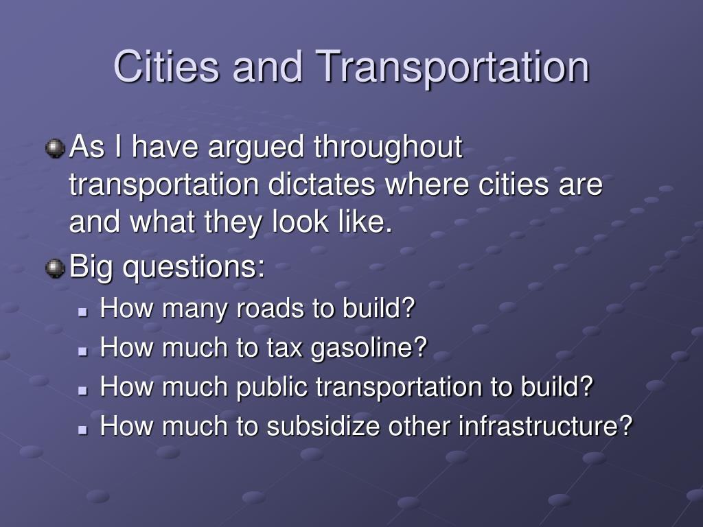 Cities and Transportation