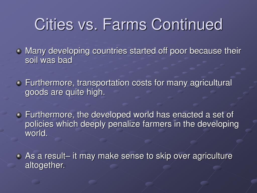 Cities vs. Farms Continued
