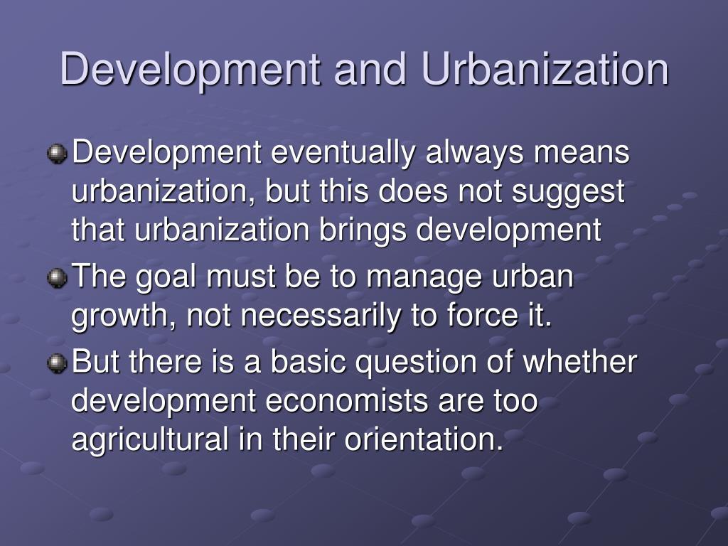 Development and Urbanization