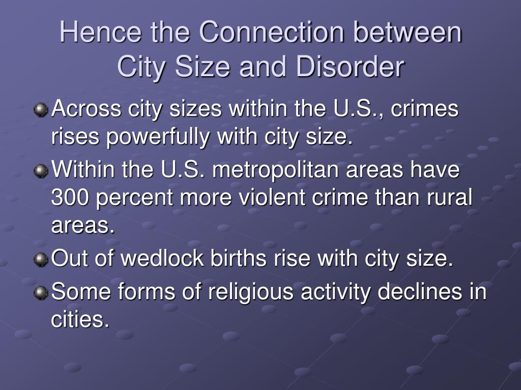 Hence the Connection between City Size and Disorder