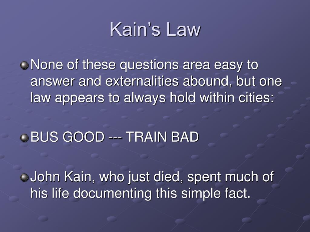 Kain's Law