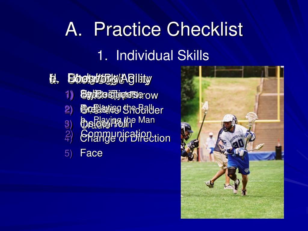 A.  Practice Checklist