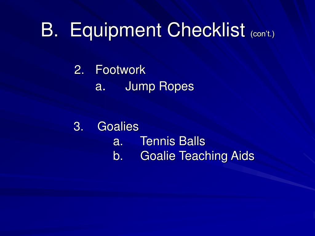 B.  Equipment Checklist