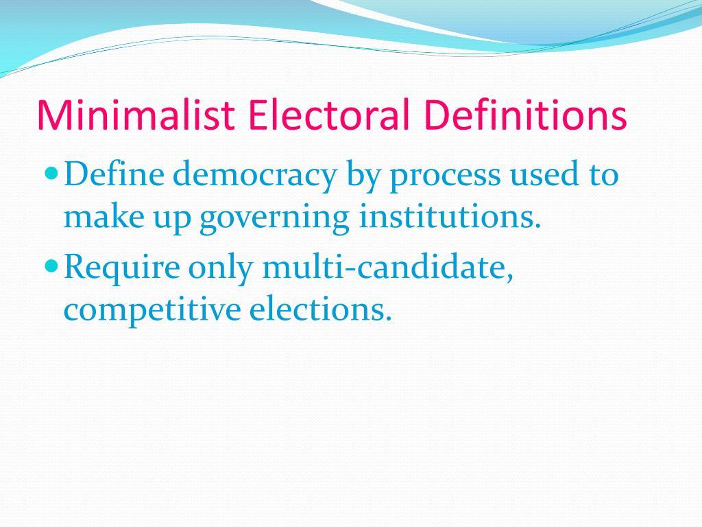 Minimalist Electoral Definitions