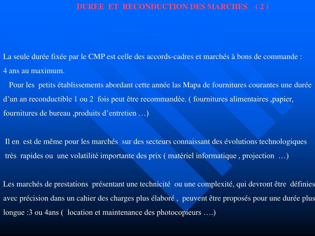 DUREE  ET  RECONDUCTION DES MARCHES    ( 2 )