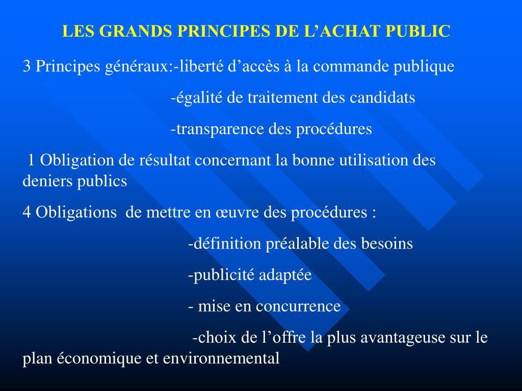 LES GRANDS PRINCIPES DE L'ACHAT PUBLIC