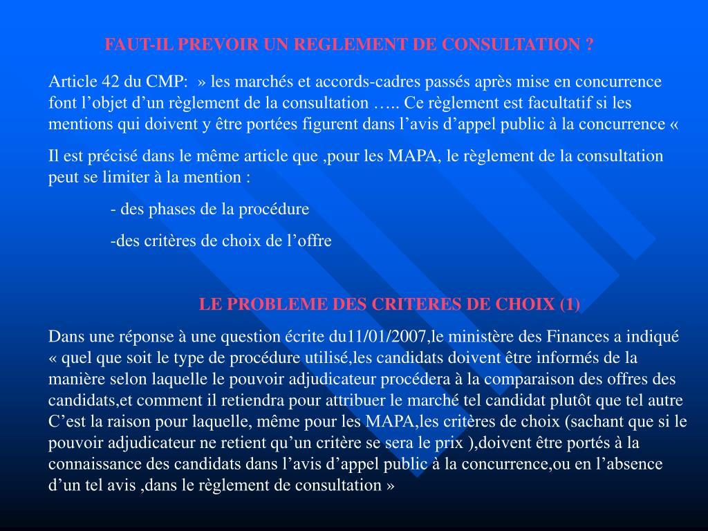 FAUT-IL PREVOIR UN REGLEMENT DE CONSULTATION ?