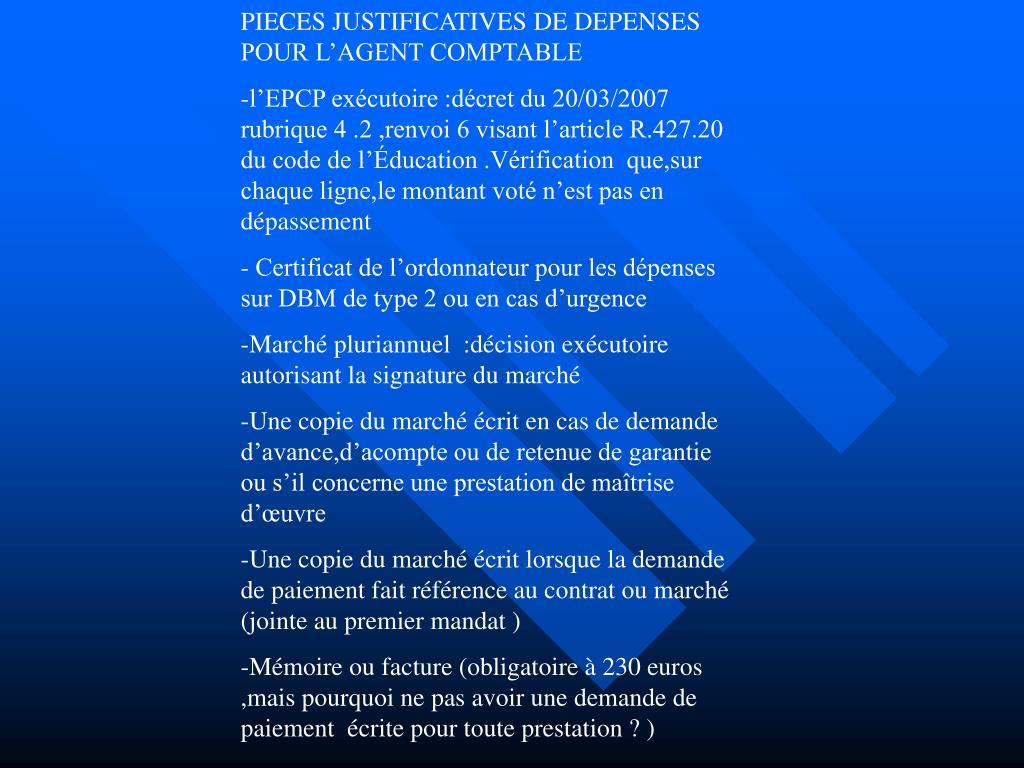 PIECES JUSTIFICATIVES DE DEPENSES POUR L'AGENT COMPTABLE
