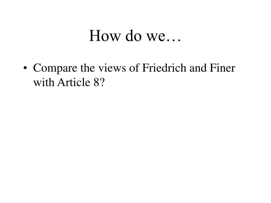 How do we…