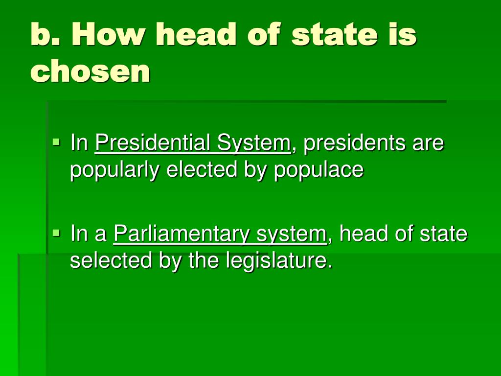 b. How head of state is chosen