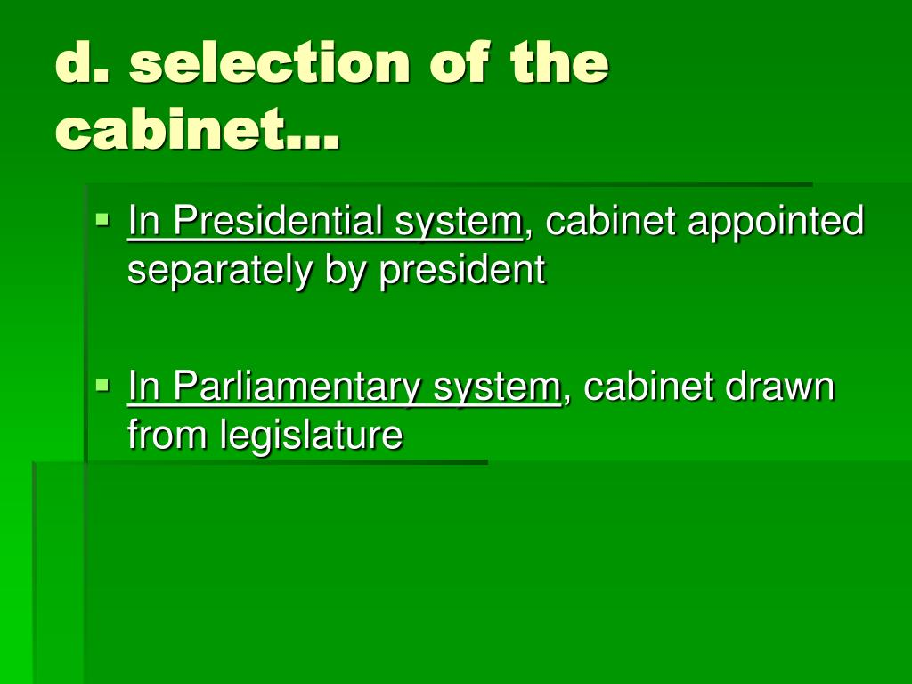 d. selection of the cabinet…