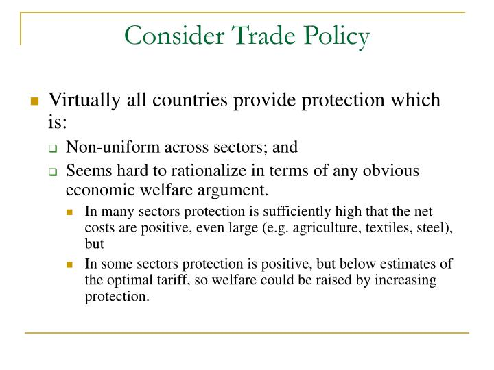 Consider trade policy