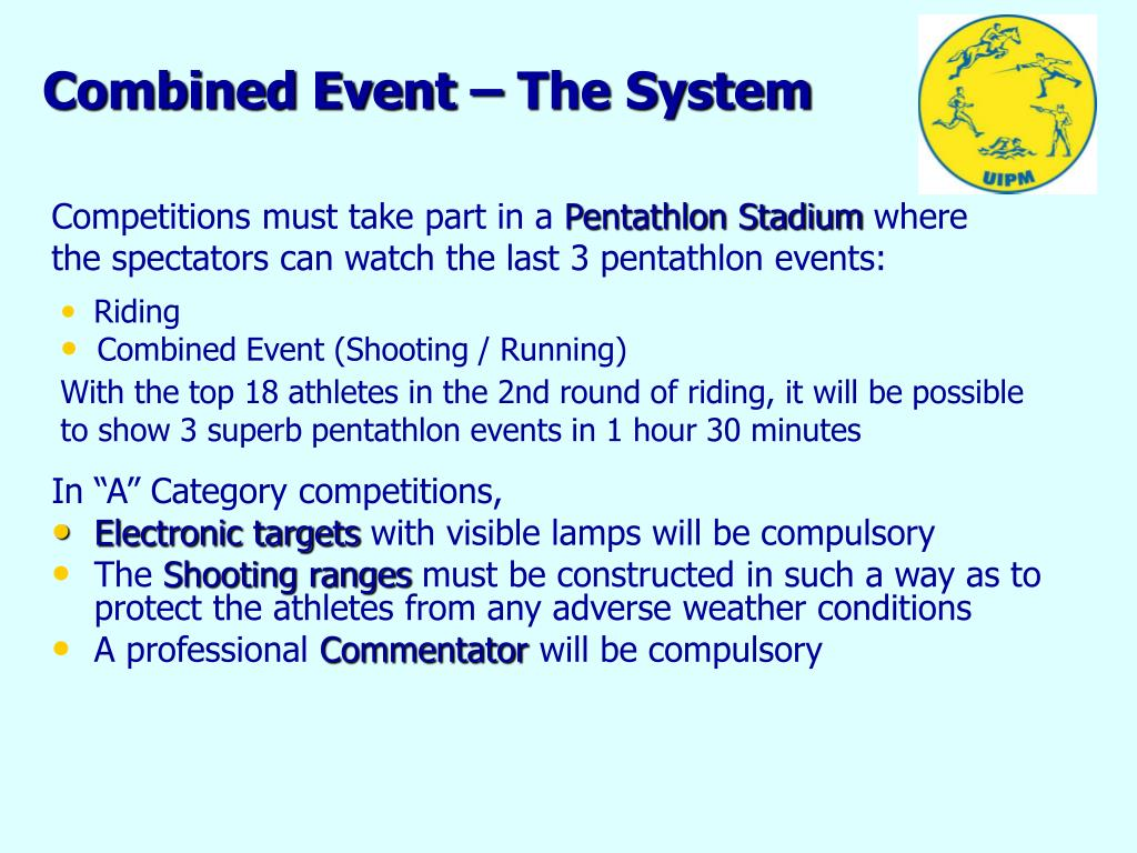 Combined Event – The System